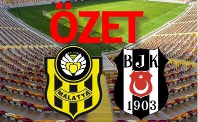 Yeni Malatyaspor 0-1 Beşiktaş maçı geniş özeti izle