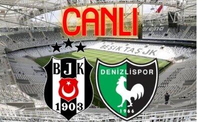 Beşiktaş Denizlispor izle canlı, BJK maçı linki