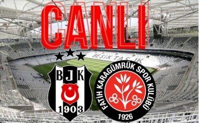 BJK Karagümrük izle, CANLI Beşiktaş Karagümrük link