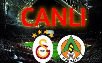 Galatasaray Alanyaspor izle canlı, GS Alanya maçı yayını