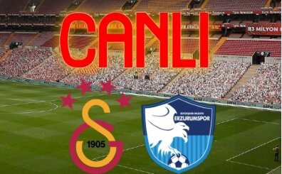 Galatasaray Erzurumspor maçı bein canlı izle