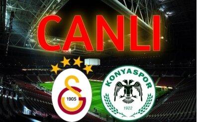 CANLI Galatasaray Konyaspor maçı İZLE