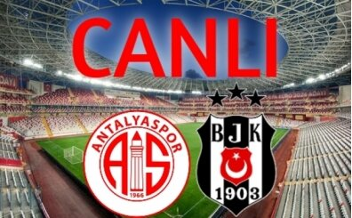 Antalyaspor Beşiktaş CANLI İZLE, Beşiktaş Antalyaspor maçı izle